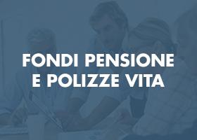 fondi pensione e polizze vita