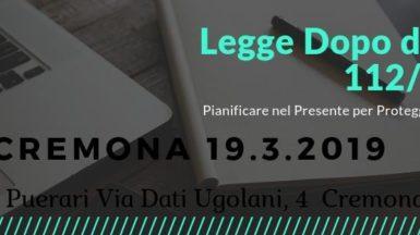 """Convegno """"LEGGE DOPO DI NOI"""" (L. 112/2016): pianificare nel presente per proteggere il futuro."""